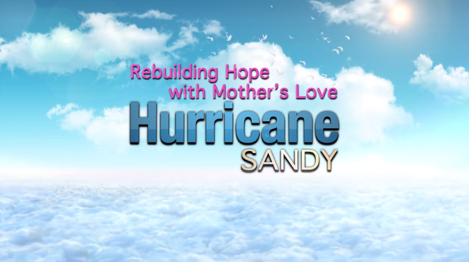 Rebuilding Hope with Mother's Love: Hurricane Sandy